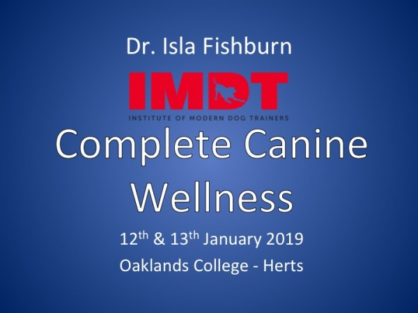 Complete Canine Wellness - Jan 12th and 13th 2019